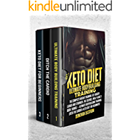 Keto Diet: Ultimate Bodybuilding Training: The Complete Weight Training: Get Bigger Leaner and Stronger, The Science, Meal Plans 3 Book Bundle – Ultimate ... & Keto (Build Muscle 2) (English Edition)