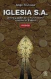 Iglesia S.A.: Dinero y poder de la multinacional vaticana en España: 23 (A Fondo)