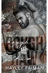 Rough & Raw (Notorious Devils Book 2) Kindle Edition