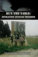 Run The Table:  Operation Intense Freedom (Warden Series Book 3) Kindle Edition