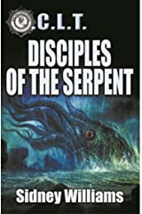 Disciples of the Serpent: A Novel of the O.C.L.T. Kindle Edition