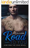 Road to You (Beyond the Cove Book 5)