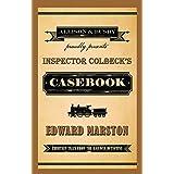 Inspector Colbeck's Casebook: Thirteen Tales from the Railway Detective (Railway Detective, 20)