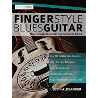 Fingerstyle Blues Guitar: Master Acoustic Blues Guitar Fingerpicking and Soloing book cover