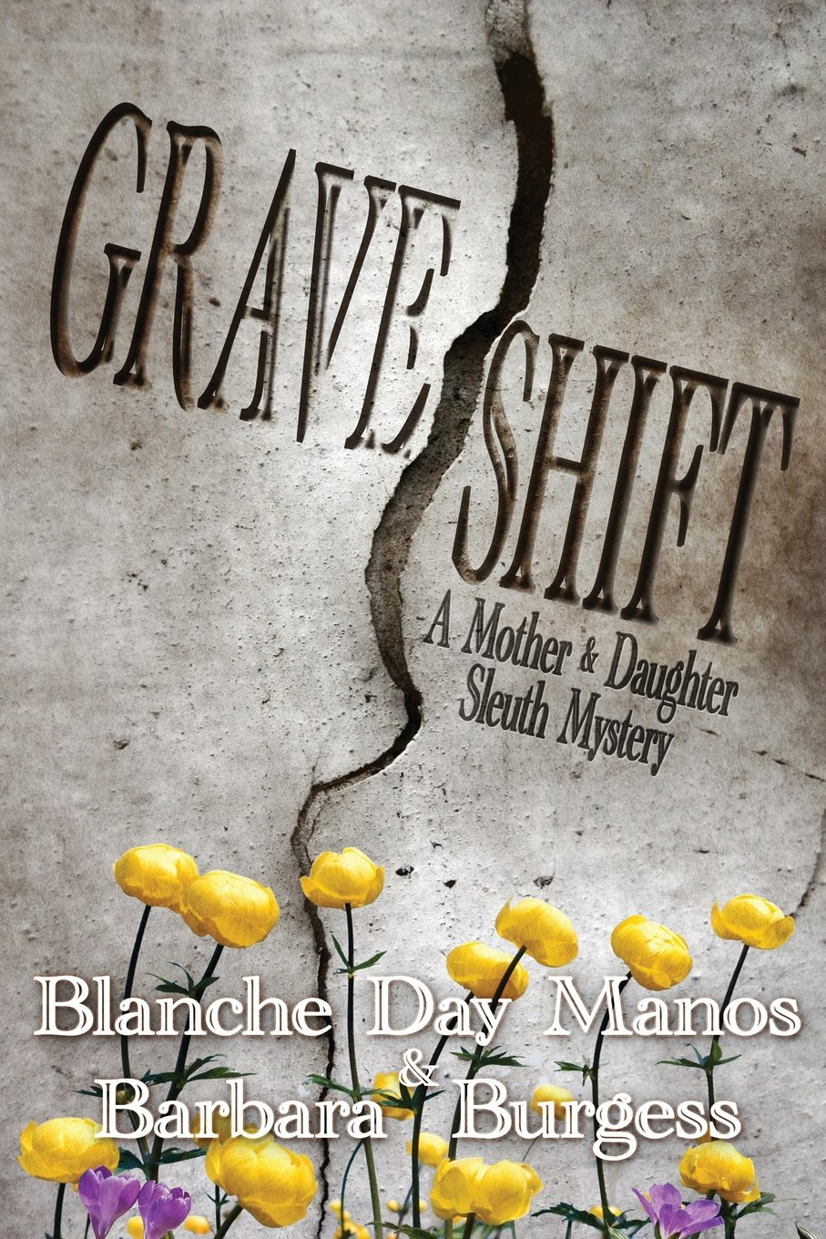 Grave Shift: A Mother-Daughter Sleuth Mystery ebook