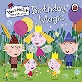 Ben & Holly's Little Kingdom: Birthday Magic