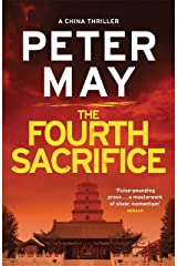 The Fourth Sacrifice: A hold-your-heart hunt for a horrifying truth (China Thriller 2) Kindle Edition