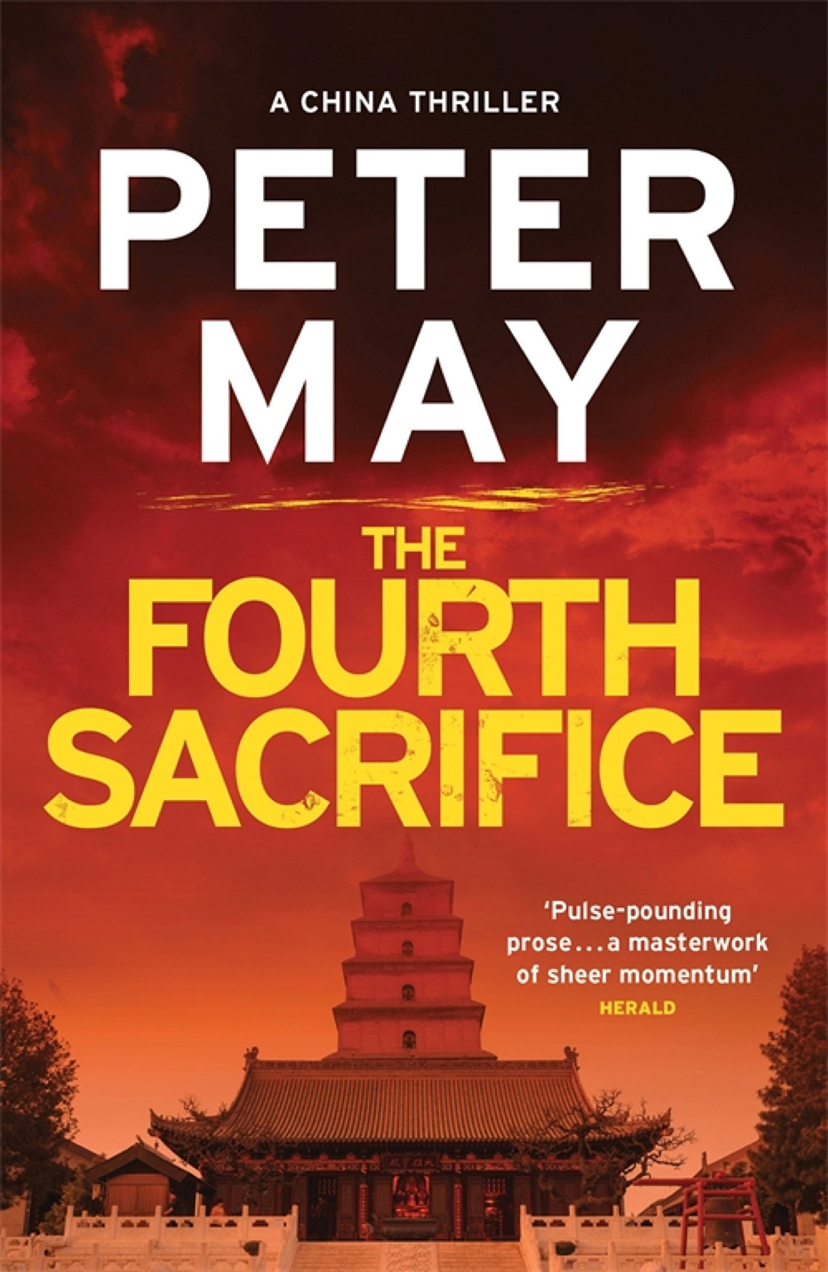 The Fourth Sacrifice: A hold your heart hunt for a horrifying truth (China Thriller 2) (The China Thrillers) (English Edition)