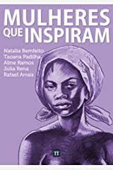 Mulheres que inspiram (Portuguese Edition) Kindle Edition