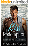 Kiss of Redemption: Together We Stand Book One - Brooks Family Saga