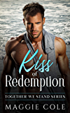 Kiss of Redemption: Together We Stand - Book One
