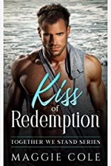 Kiss of Redemption: Together We Stand Book One - Brooks Family Saga Kindle Edition
