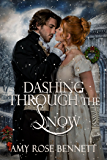 Dashing Through the Snow: A Regency Christmas Novella