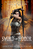 Sword of Honor (Queen of Skye and Shadow Book 1)