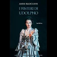 I  misteri di Udolpho. I grandi classici del romanzo gotico (Il rosso, il nero... e il gotico)