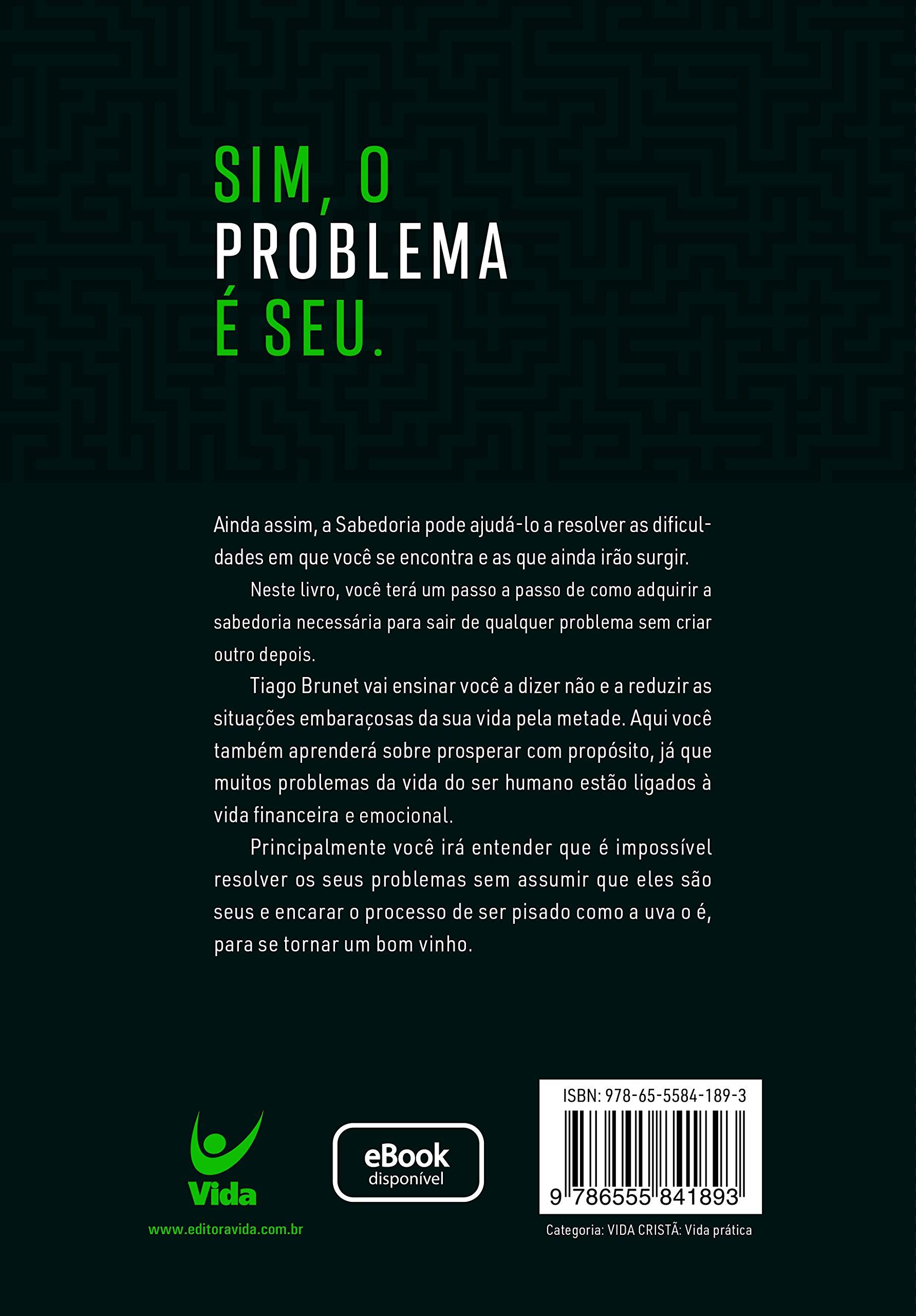Livro 'O Problema é Seu' por Tiago Brunet