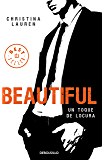 Beautiful (Saga Beautiful 5): Un toque de locura (Spanish Edition)