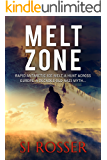 Melt Zone: Fast Paced Mystery (Spire Novel Book 3)