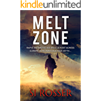 Melt Zone: Fast Paced Conspiracy Thriller (Robert Spire Thriller Book 3)