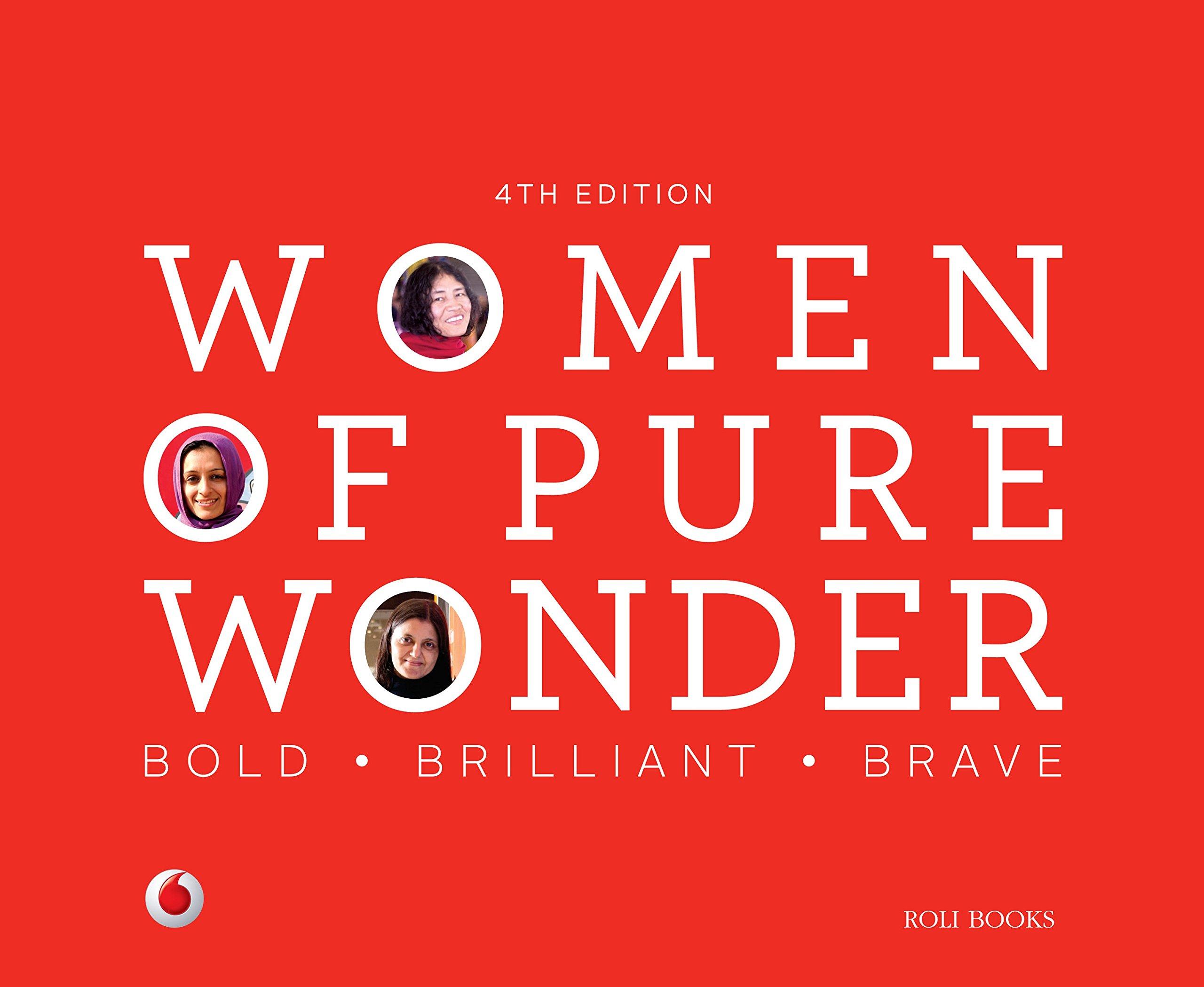 WOMEN OF PURE WONDER : BOLD. BRILLANT. BRAVE PDF