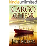 Cargo of Fear (Madrona Point Series Book 2)
