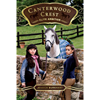 Elite Ambition (Canterwood Crest Book 10)