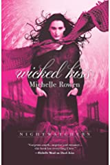 Wicked Kiss (Nightwatchers Book 2) Kindle Edition