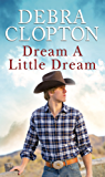 Dream a Little Dream (Mule Hollow Matchmakers)