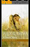 Alex & Emma: A Short Story