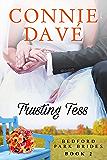 Trusting Tess (Bedford Park Brides Book 2)