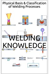 Physical Basis & Classification of Welding Processes Kindle Edition