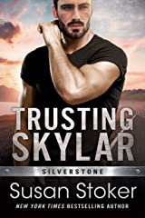 Trusting Skylar (Silverstone Book 1) Kindle Edition