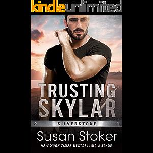 Trusting Skylar (Silverstone Book 1)