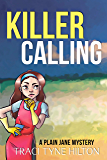 Killer Calling: A Plain Jane Mystery (A Cozy Christian Collection) (The Plain Jane Mysteries Book 7)