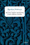 Society, Religion, and Poetry in Pre-Islamic Arabia (Arabic Literature Unveiled)