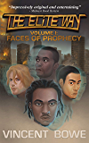 The Elite Way: Faces of Prophecy