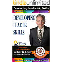Developing Leadership Skills 30: Developing Leader Skills - Module 4 Section 3 (English Edition)