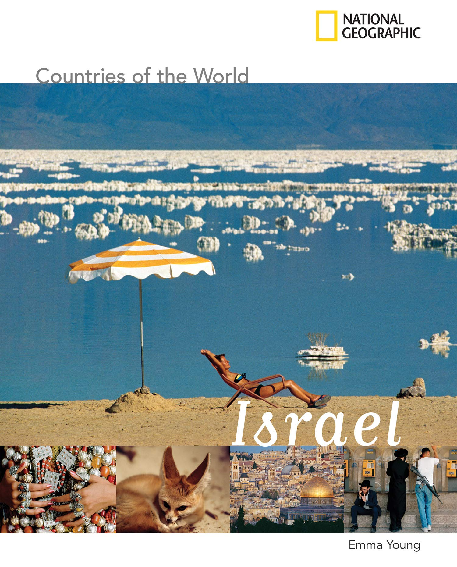 Israel (National Geographic Countries of the World)