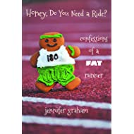 Honey, Do You Need a Ride? Confessions of a Fat Runner