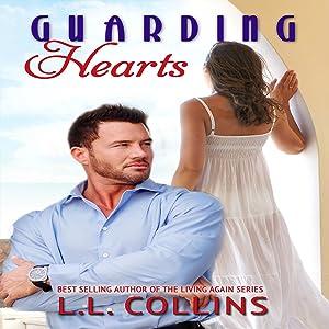 Guarding Hearts: Living Again, Book 3