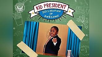 Kid President Declaration of Awesome Season 1