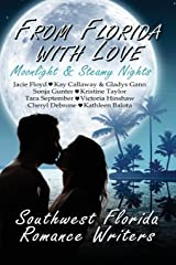 From Florida With Love: Moonlight & Steamy Nights Paperback