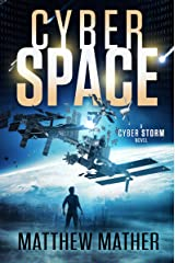 CyberSpace: A CyberStorm Novel (Cyber Series Book 1) Kindle Edition