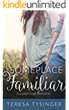 Someplace Familiar (Laurel Cove Romance Book 1)