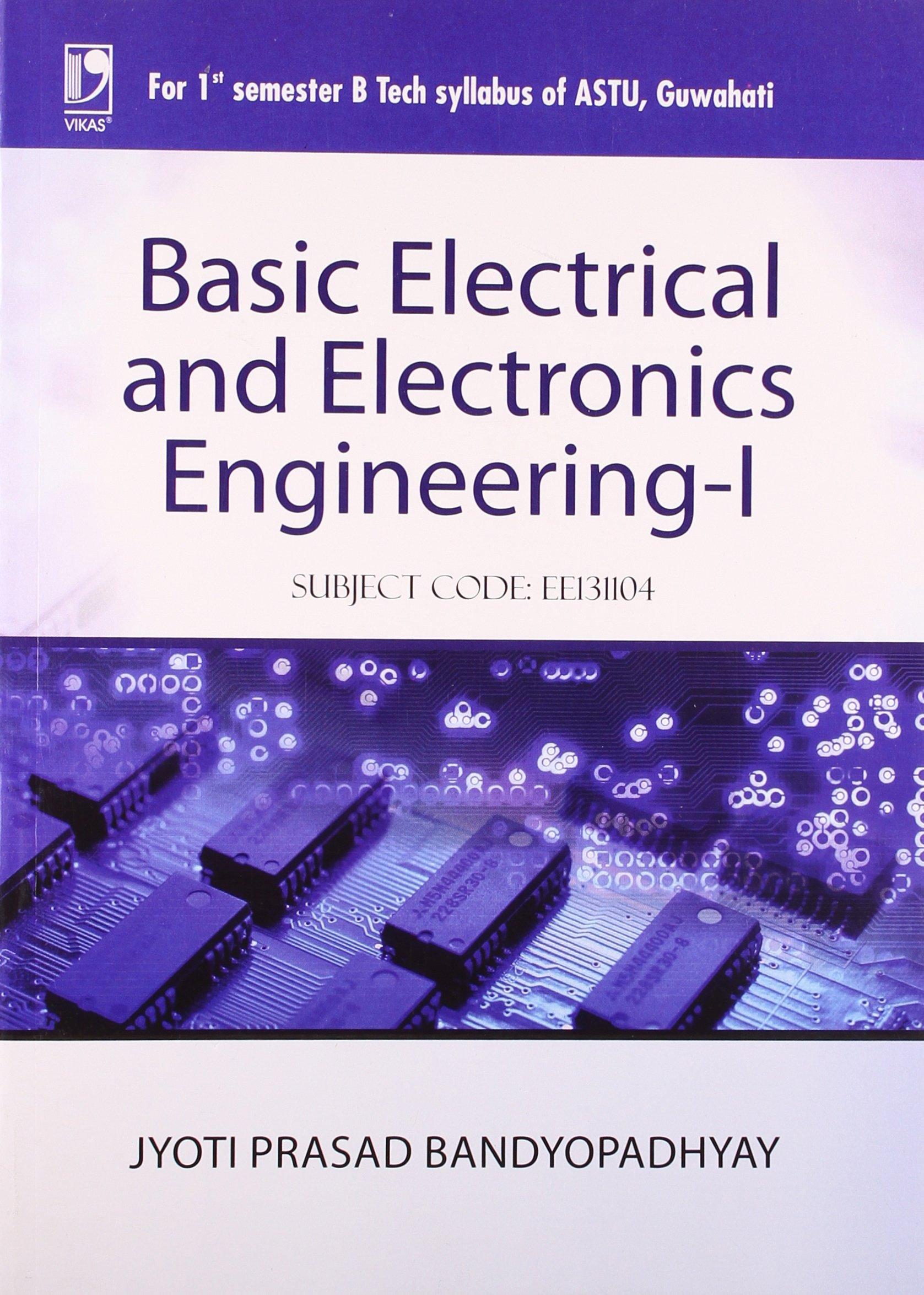 Buy Basic Electrical and Electronics Engineering - I (Astu Assam ...