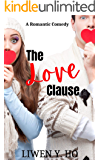 The Love Clause: A Clean and Wholesome Romantic Comedy