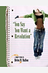 You Say You Want a Revolution Kindle Edition