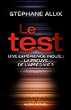 Le Test : Une enquête inouie : la preuve de l'après-vie ?
