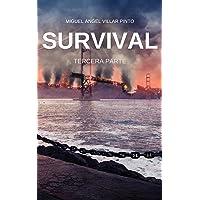 Survival: Tercera Parte (Spanish Edition)