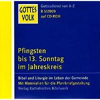 Gottes Volk LJ B5/2009 CD-ROM: Pfingsten bis 13. Sonntag im Jahreskreis